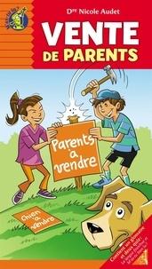 Nicole Audet et Paul Roux - M'as-tu lu? 49 - Vente de parents.