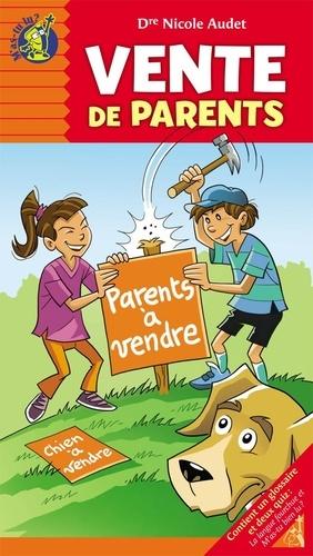 Nicole Audet et Paul Roux - Vente de parents.