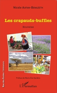 Nicole Aufan-Benazeth - Les crapauds-buffles.