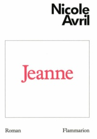 Nicole Avril - Jeanne.