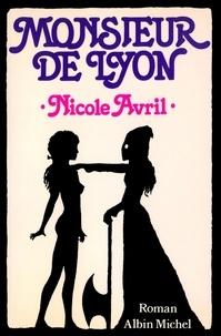 Nicole Avril et Nicole Avril - Monsieur de Lyon.