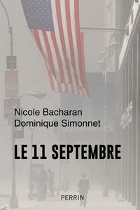 Nicole Bacharan et Dominique Simonnet - 11 septembre - Le jour du chaos.