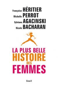 Nicole Bacharan et Michelle Perrot - La plus belle histoire des femmes.