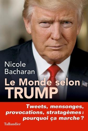 Le monde selon Trump - Format ePub - 9791021032972 - 14,99 €