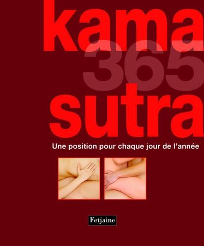 Nicole Bailey - Kama Sutra 365 - Une position pour chaque jour de l'année.