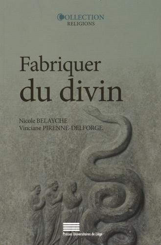 Fabriquer du divin. Constructions et ajustements de la représentation des dieux dans l'Antiquité