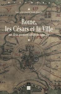 Nicole Belayche - Rome les césars et la ville.