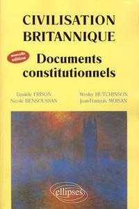 Nicole Bensoussan et Danièle Frison - Civilisation britannique - Documents constitutionnels.