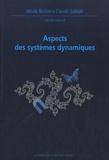 Nicole Berline et Claude Sabbah - Aspects des systèmes dynamiques.
