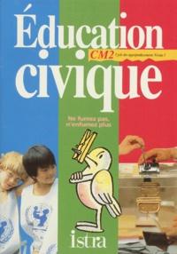 Nicole Bernat et Monique Billeau - Éducation civique, CM2 - Cycle des approfondissements, niveau 3.