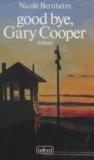 Nicole Bernheim - Good bye, Gary Cooper.