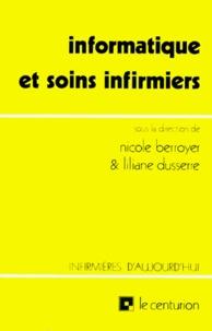 Nicole Berroyer et Liliane Dusserre - Informatique et soins infirmiers.