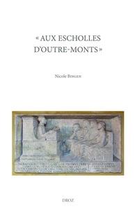 """Nicole Bingen - """"Aux escholles d'outre-mont"""" - Etudiants de langue française dans les universités italiennes (1480-1599) : Français, Francs-Comtois et Savoyards. Pack en 3 volumes."""