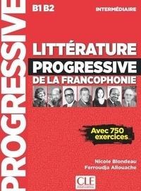 Littérature progressive de la francophonie B1 B2 intermédiaire - Nicole Blondeau | Showmesound.org