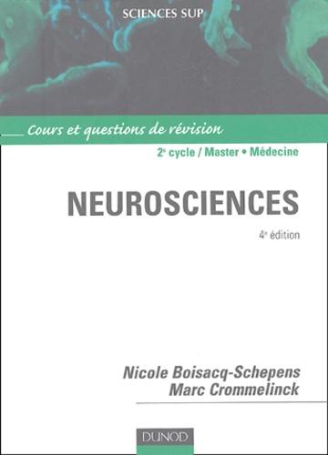 Nicole Boisacq-Schepens et Marc Crommelinck - Neurosciences.