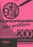 Nicole Bonnet - La proportionnalité sans problème - Enoncés des 200 exercices, lot de 25 carnets.