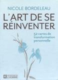 Nicole Bordeleau - L'art de se réinventer - 52 cartes  de transformation professionnelle.