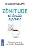 Nicole Bordeleau - Zenitude et double espresso.