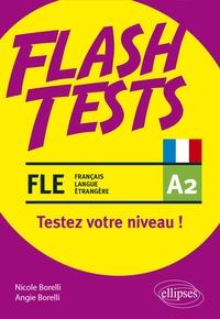 Nicole Borelli et Angie Borelli - FLE A2 - Testez votre niveau de français !.