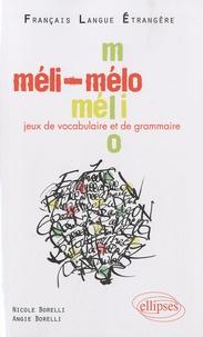 Méli-Mélo Jeux de vocabulaire et de grammaire - Niveau A2-B1 Français Langue Etrangère.pdf