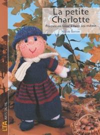 Nicole Botton - La petite Charlotte - Poupée en laine à faire soi-même.