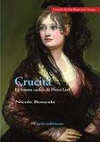 Nicole Bouyala - Crucita, la femme cachée de Pierre Loti.