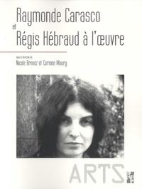 Nicole Brenez et Corinne Maury - Raymonde Carasco et Régis Hebraud à l'oeuvre.