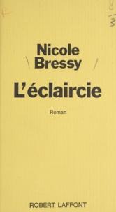 Nicole Bressy - L'éclaircie.