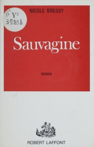 Nicole Bressy - Sauvagine.