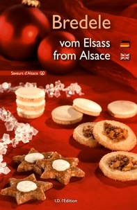 Nicole Burckel et Bernadette Heckmann - Bredele - Vom Elsass / from Alsace.