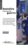 Nicole Buresi - Bassoles s'en va t'en guerre.