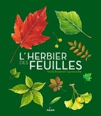 Nicole Bustarret et Laurence Bar - L'herbier des feuilles.