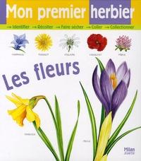Nicole Bustarret - Mon premier herbier - Les fleurs.