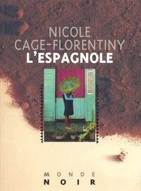 Nicole Cage-Florentiny - L'Espagnole.