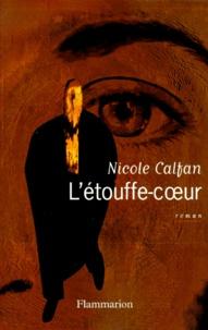 Nicole Calfan - L'étouffe-coeur.