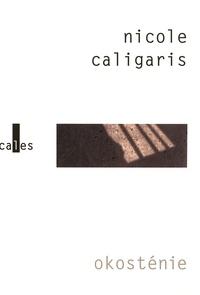Nicole Caligaris - Okosténie.