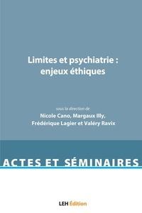 Nicole Cano et Margaux Illy - Limites et psychiatrie : enjeux éthiques.