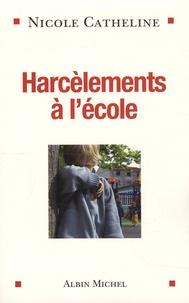 Nicole Catheline - Harcèlements à l'école.
