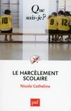 Nicole Catheline - Le harcèlement scolaire.