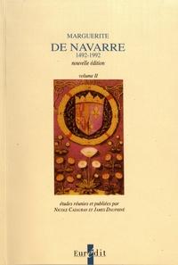 Nicole Cazauran et James Dauphiné - Marguerite de Navarre (1492-1992) - Volume 1 et 2.