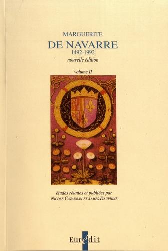Marguerite de Navarre (1492-1992). Volume 1 et 2