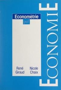 Nicole Chaix et René Giraud - Économétrie.