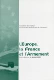 Nicole Chaix - L'Europe, la France et l'armement.