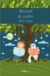 Nicole Chappe - Recueil de contes.