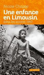 Nicole Chappe - Une enfance en Limousin dans les années 1960.