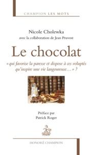 Nicole Cholewka - Le chocolat.