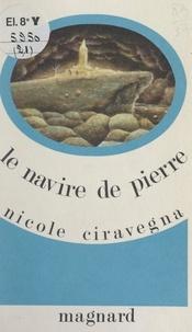 Nicole Ciravégna - Le navire de Pierre.