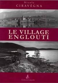 Nicole Ciravégna - Le village englouti.