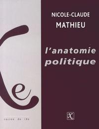 Nicole-Claude Mathieu - L'anatomie politique - Catégorisations et idéologies du sexe.