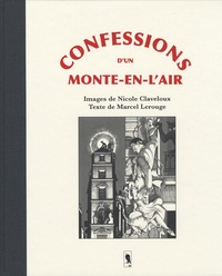 Nicole Claveloux et Marcel Lerouge - Confessions d'un monte-en-l'air.